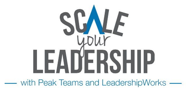 Peak Teams: Scale your Leadership