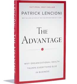 The Advantage Senior Leadership Programme Patrick Lencioni LeadershipWorks