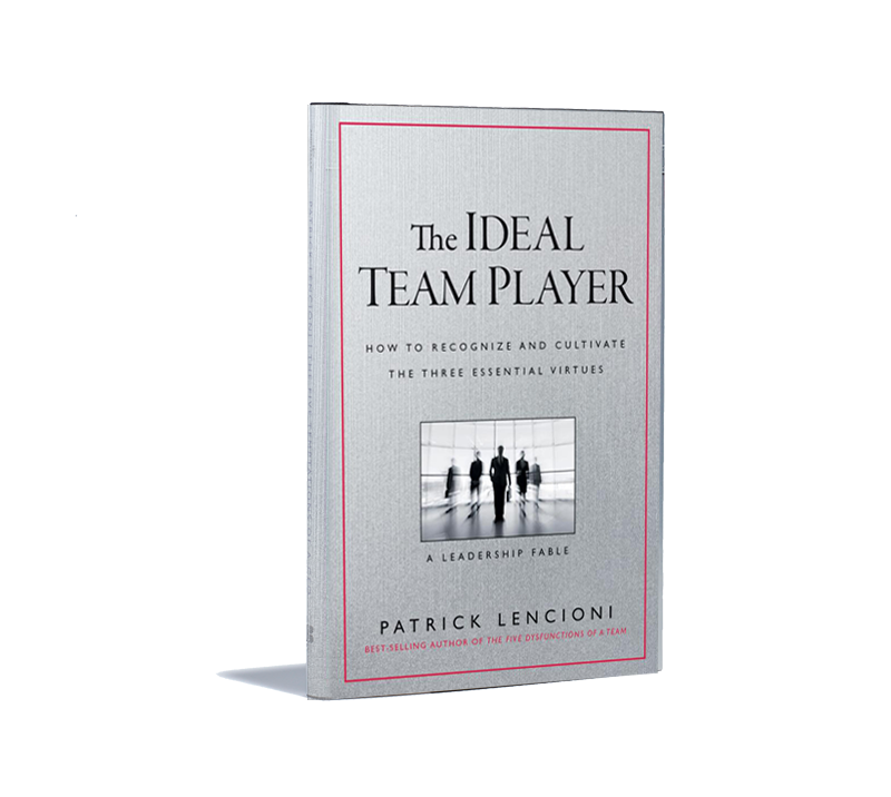 The Ideal Team Player Book Patric Lencioni